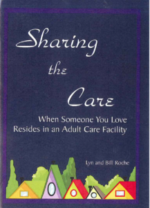 Book cover for Sharing the Care. When Someone You Love Resides in an Adult Care Facility